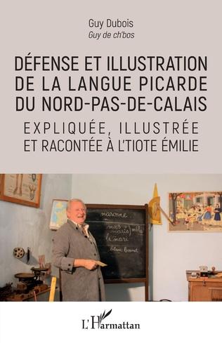 Couverture Défense et illustration de la langue picarde du Nord-pas-de-Calais