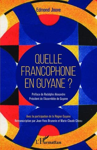 Couverture Quelle francophonie en Guyane ?