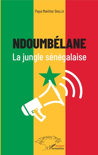Couverture Ndoumbélane la jungle sénégalaise