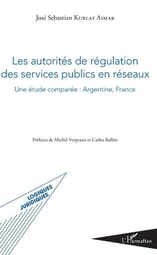 Couverture Les autorités de régulation des services publics en réseaux
