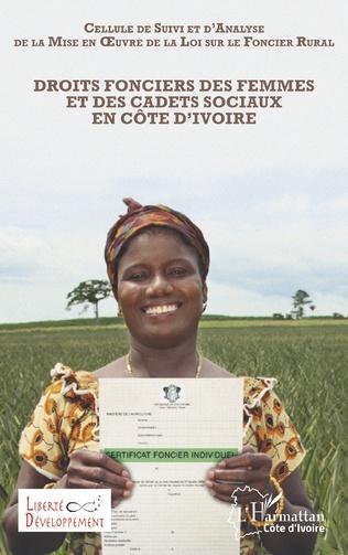Couverture Droits fonciers des femmes et des cadets sociaux en Côte d'Ivoire