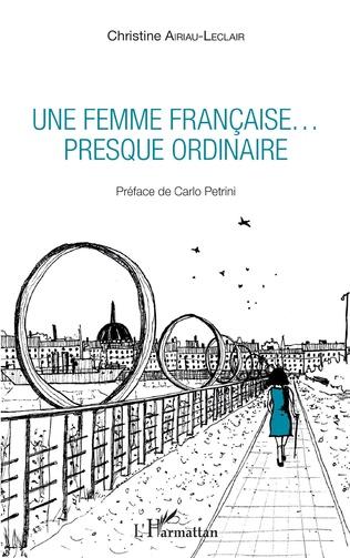 Couverture Une femme française... presque ordinaire