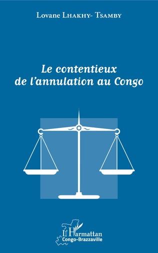 Couverture Le contentieux de l'annulation au Congo
