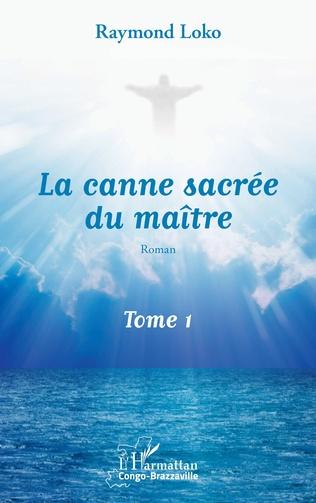 Couverture La canne sacrée du maître Tome 1