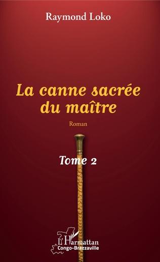 Couverture La canne sacrée du maître Tome 2
