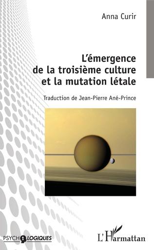 Couverture L'émergence de la troisième culture et la mutation létale