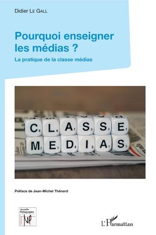 Couverture Pourquoi enseigner les médias ?