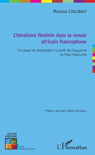 Couverture L'héroïsme féminin dans le roman africain francophone