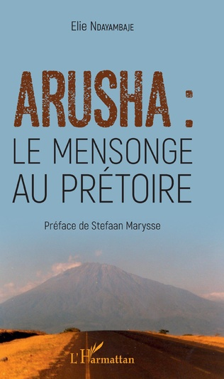 Couverture Arusha : le mensonge au prétoire