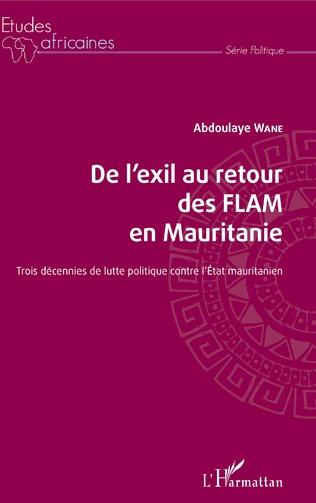 Couverture De l'exil au retour des FLAM en Mauritanie