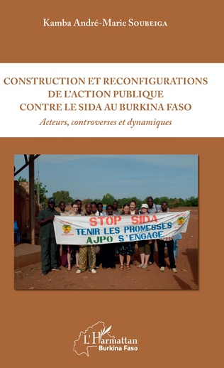 Couverture Construction et reconfigurations de l'action publique contre le sida au Burkina Faso
