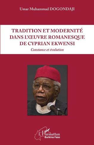Couverture Tradition et modernité dans l'oeuvre romanesque de Cyprian Ekwensi