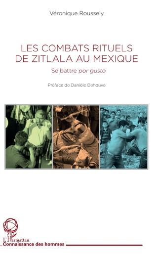 Couverture Les combats rituels de Zitlala au Mexique