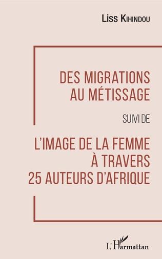 Couverture Des migrations au métissage