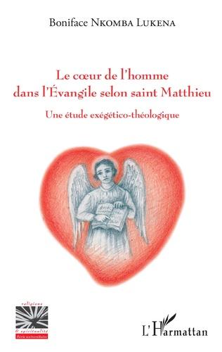 Couverture Le coeur de l'homme dans l'Evangile selon saint Matthieu