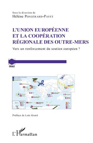 Couverture L'Union Européenne et la coopération régionale des Outre-Mers