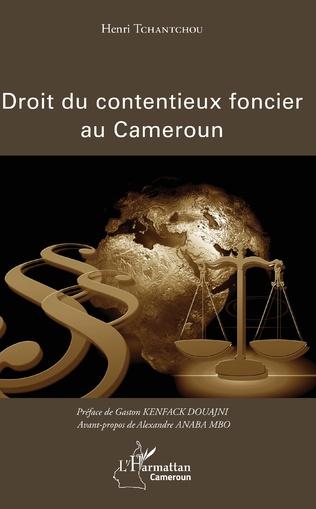 Couverture Le droit du contentieux foncier au Cameroun