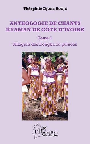 Couverture Anthologie de chants kyaman de Côte d'ivoire Tome 1