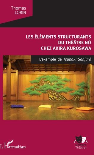 Couverture Les Éléments structurants du théâtre nô