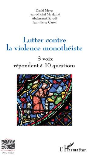 Couverture Lutter contre la violence monothéiste