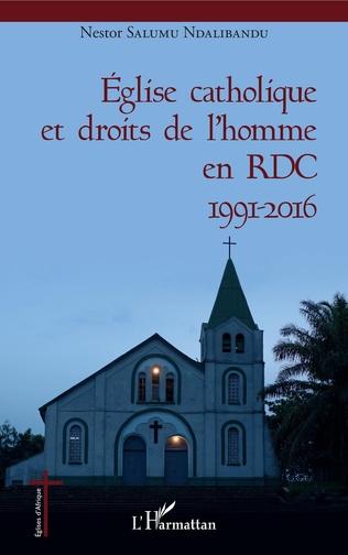 Couverture Eglise catholique et droits de l'homme en RDC