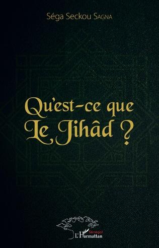 Couverture Qu'est-ce que le Jihâd ?