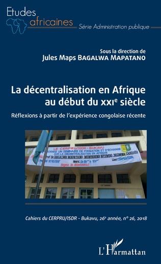 Couverture La décentralisation en Afrique au début du XXIe siècle
