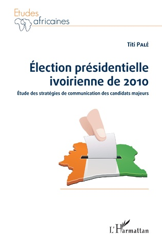 Couverture Election présidentielle ivoirienne de 2010