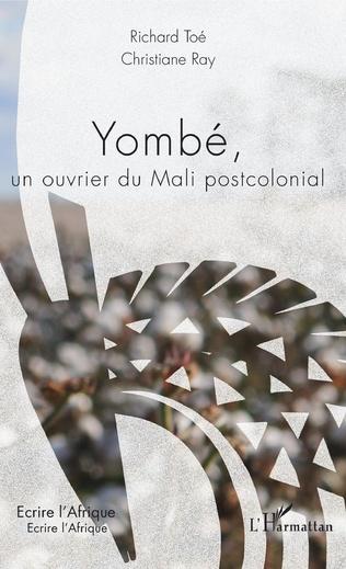Couverture Yombé, un ouvrier du Mali postcolonial