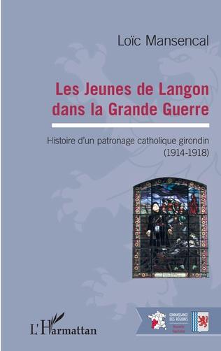 Couverture Les jeunes de Langon dans la Grande Guerre