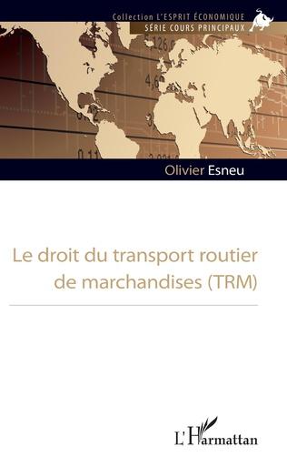 Couverture Le droit du transport routier de marchandises (TRM)