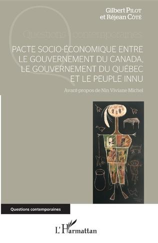 Couverture Pacte socio-économique entre le gouvernement du Canada, le gouvernement du Québec et le peuple innu
