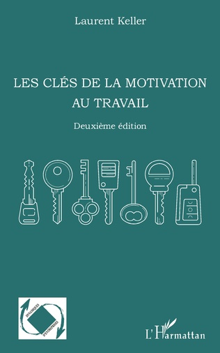 Couverture Les clés de la motivation au travail