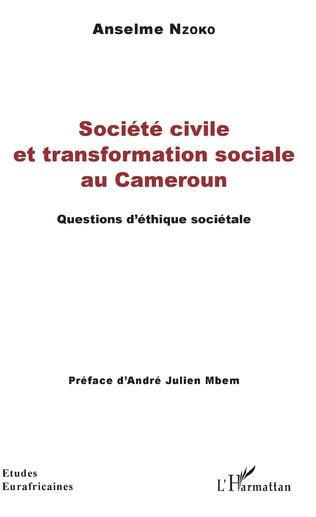 Couverture Société civile et transformation sociale au Cameroun