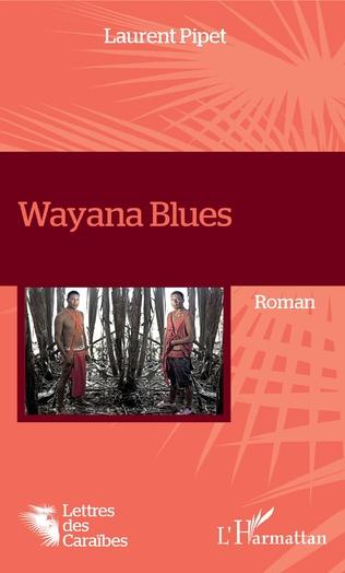 Couverture Wayana Blues