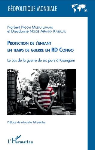 Couverture Protection de l'enfant en temps de guerre