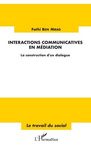 Couverture Interactions communicatives en médiation