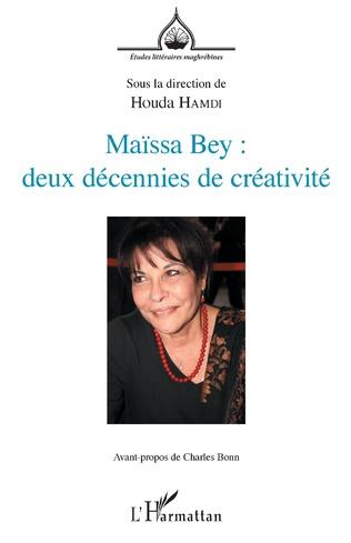 Couverture Maïssa Bey : deux décennies de créativité