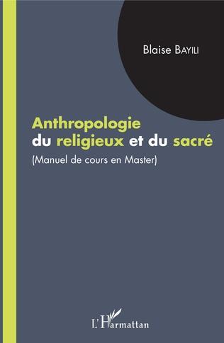 Couverture Anthropologie du religieux et du sacré