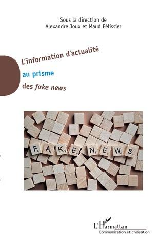 Couverture L'information d'actualité au prisme des <em>fake news</em>