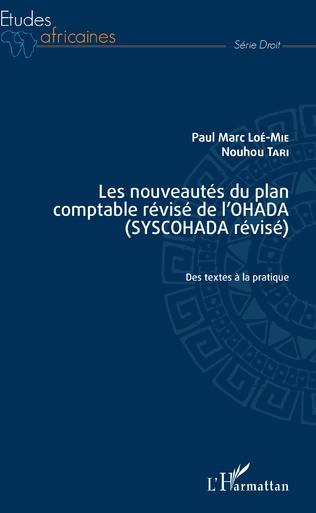 Couverture Les nouveautés du plan comptable révisé de l'OHADA (SYSCOHADA révisé)