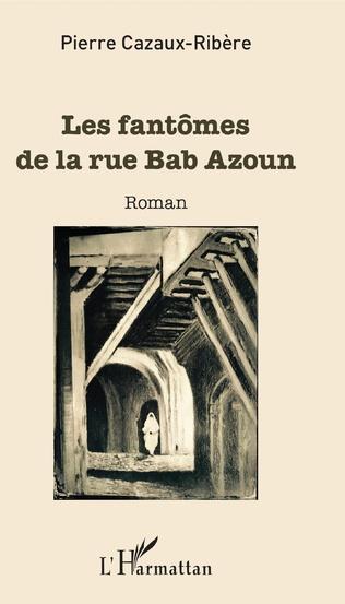 Couverture Les fantômes de la rue Bab Azoun