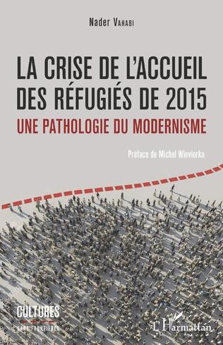 Couverture La crise de l'accueil des réfugiés de 2015