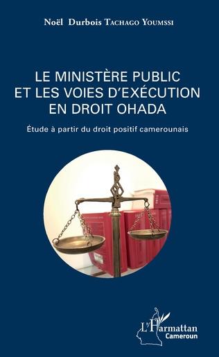 Couverture Le ministère public et les voies d'exécution en droit OHADA