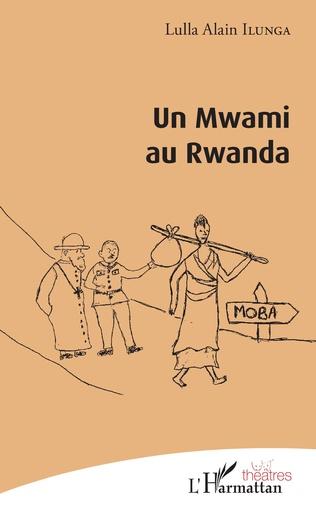 Couverture Un Mwami au Rwanda