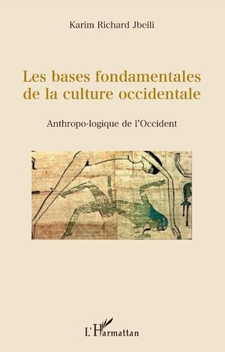 Couverture Les bases fondamentales de la culture occidentale