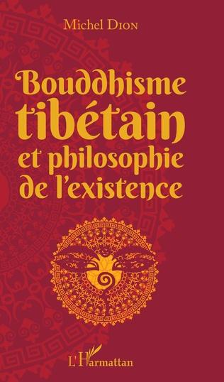 Couverture Bouddhisme tibétain et philosophie de l'existence