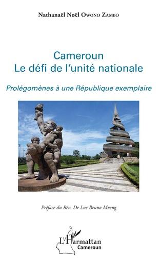 Couverture Cameroun le défi de l'unité nationale