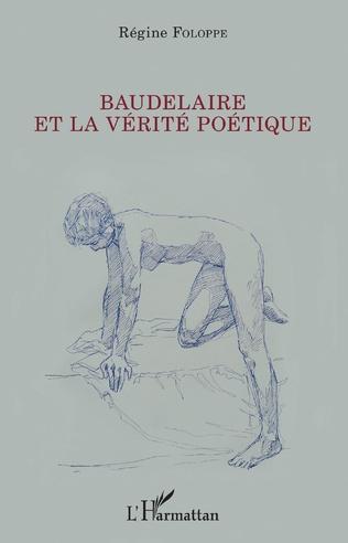 Couverture Baudelaire et la vérité poétique