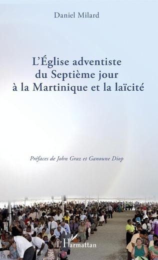Couverture L'Eglise adventiste du Septième jour à la Martinique et la laïcité